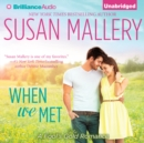 When We Met - eAudiobook