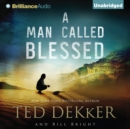 A Man Called Blessed - eAudiobook