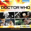 Doctor Who : A History - eAudiobook