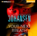 Your Next Breath - eAudiobook