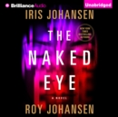The Naked Eye : A Novel - eAudiobook