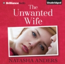 The Unwanted Wife - eAudiobook