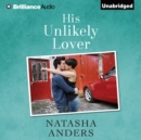 His Unlikely Lover - eAudiobook
