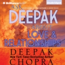 Ask Deepak About Love & Relationships - eAudiobook