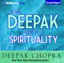 Ask Deepak About Spirituality - eAudiobook