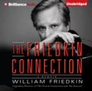 The Friedkin Connection : A Memoir - eAudiobook