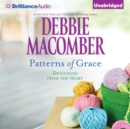 Patterns of Grace : Devotions from the Heart - eAudiobook