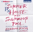 Summer House with Swimming Pool : A Novel - eAudiobook