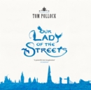 Our Lady of the Streets - eAudiobook