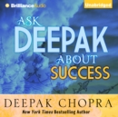 Ask Deepak About Success - eAudiobook