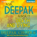 Ask Deepak About Death & Dying - eAudiobook