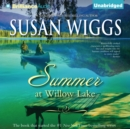 Summer at Willow Lake - eAudiobook