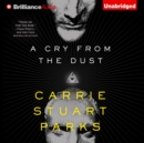 A Cry from the Dust - eAudiobook