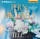 Kiss and Tell - eAudiobook