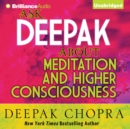 Ask Deepak About Meditation & Higher Consciousness - eAudiobook