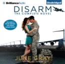 Disarm : The Complete Novel - eAudiobook