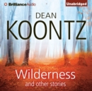 Wilderness and Other Stories - eAudiobook