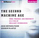 The Second Machine Age : Work, Progress, and Prosperity in a Time of Brilliant Technologies - eAudiobook