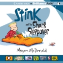Stink and the Shark Sleepover - eAudiobook