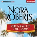 The Name of the Game : A Selection from California Dreams - eAudiobook
