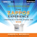 The Zappos Experience : 5 Principles to Inspire, Engage, and WOW - eAudiobook