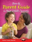 Pre-K Parent Guide for Your Child's Success - eBook