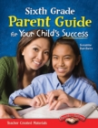 Sixth Grade Parent Guide for Your Child's Success - eBook