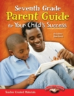 Seventh Grade Parent Guide for Your Child's Success - eBook