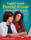 Eighth Grade Parent Guide for Your Child's Success - eBook