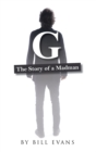 G : The Story of a Madman - eBook