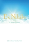 Ex Nihilo : A Book of Poems - eBook