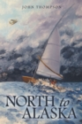 North to Alaska - eBook