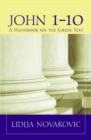 John 1a10 : A Handbook on the Greek New Testament - Book