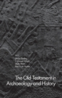 The Old Testament in Archaeology and History - Book