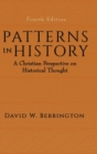 Patterns in History : A Christian Perspective on Historical Thought - Book