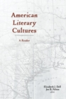 American Literary Cultures : A Reader - Book