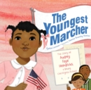 The Youngest Marcher : The Story of Audrey Faye Hendricks, a Young Civil Rights Activist - Book