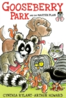 Gooseberry Park and the Master Plan - eBook