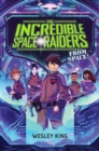 The Incredible Space Raiders from Space! - eBook