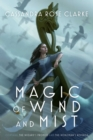 Magic of Wind and Mist : The Wizard's Promise; The Nobleman's Revenge - eBook