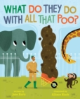 What Do They Do with All That Poo? - Book