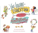 Your Amazing Digestion from Mouth through Intestine - Book