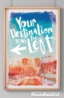 Your Destination Is on the Left - Book