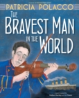The Bravest Man in the World - Book