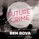 Future Crime - eAudiobook