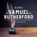The Letters of Samuel Rutherford - eAudiobook