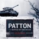 Patton at the Battle of the Bulge - eAudiobook