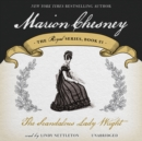 The Scandalous Lady Wright - eAudiobook
