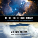 At the Edge of Uncertainty - eAudiobook