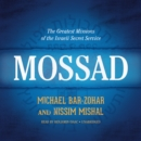 Mossad : The Greatest Missions of the Israeli Secret Service - eAudiobook